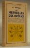 Les merveilles des océans. Bibliothèque géographique.. DOUGLAS, J.S.