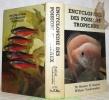 Encyclopédie des poissons tropicaux. Avec les techniques de reproduction.. Axelrod, Herbert. - Vorderwinkler, William.