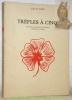 Trèfles à Cinq. Souvenirs et anecdotes d'un médecin. Avec illustrations de l'auteur.. PATRY, Edouard.