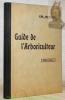 Arboriculture fruitière. Guide de l'arboriculteur. 3e édition revue et augmentée.. BENOIT, Ch.