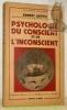 """Psychologie du conscient et de l'inconscient.Coll. """"Bibliothèque Scientifique"""".. AEPPLI, Ernest."""