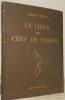 Le livre du chef de choeur. Essai d'une méthode d'art choral. Avant-Propos de Ernest Ansermet.. KAELIN, Pierre.