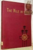 The Nile in 1904.. WILLCOCKS, William.