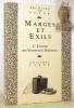 Marges et Exils. L'Europe des littératures déplacées. Coll. Archives du futur.. BOLLE, Louis.