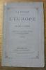 La Prusse devant l'Europe. Lettre de S. E. le Comte de Bismark au comte Alfred de La Guéronnière. La réponse. 5e édition.. LA GUERONNIERE, Comte ...