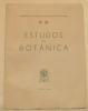 Estudos de botânica. Memorias da junta de investigaçoes do ultramar. N° 28..