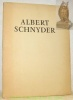 Albert Schnyder.. Peillex, Georges.