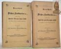 Verzeichniss der Bücher, Landkarten u., welche vom Januar zum Juni 1856 neu erschienen oder aufgelegt worden sind. welche vom Juli zum December 1856 ...