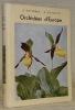 Orchidées d'Europe. Avec 32 photographies en couleurs de Roger Dougoud et 104 dessins de l'auteur. Collection Les beautés de la nature.. DUPERREX, A. ...