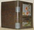 """Champs et bois fleuris. Illsutré de 75 planches en couleurs de Mlle. S. Rivier. Préface de Paul Robert. Collection """"Les Beautés De La Nature"""".. ..."""