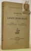 Grammaire de la langue serbo-croate. Collection de grammaires de l'Institut d'Etudes slaves.. MEILLET, A. - VAILLANT, A.