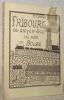 Fribourg au Moyen Age vu par un bolze.. COTTING, C.