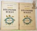 Traité d'économie rurale. 2 volumes.. MILHAU, Jules.