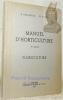 Manuel d'horticulture. 2e partie. Floriculture.. FRAIGNEUX, R. – KURTH, W.