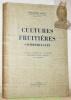 Cultures fruitières commerciales. Ouvrage illustré de 200 figures dessinées d'après nature par l'auteur.. PAGE, F.
