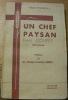 Un chef paysan. Emile Coupet. 1913-1944.. HAENE, Michel d'.