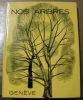 Nos arbres. Société genevoise d'horticulture. Commission d'arboriculture et de dendrologie..