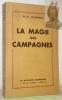 La magie des campagnes.. POINSOT, M.-C.