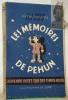 Les mémoires de Péhun. Souvenirs roses sur des temps noirs. Préface de Pierre Dac. Illustrations de Joré.. BEAUVOIS, Pierre.