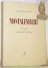 """Montalembert.Textes choisis par Emmanuel Mounier.Coll. """"Le Cri de la France."""". MONTALEMBERT."""