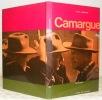 Camargue. Collection Atlas des Voyages. Photographies de Bruno Barbey.. AUDOUARD, Yvan.