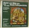Bauten und Bilder aus Basels Kulturgeschichte. 1019 bis 1919. Herausgegeben und photographiert von Peter Heman. Texte von Peter Holstein, Georg ...