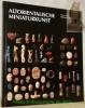 Altorientalische Miniaturkunst. Die ältesten visuellen Massenkommunikationsmittel. Ein Blick in die Sammlungen des Biblischen Instituts der ...