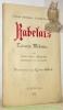 """RABELAIS. Ecrivains. Médecin. Par vingt-deux médecins français et italiens. Illustrations d'après Gustav Doré. Collection """"Grands Médecins..., Grands ..."""