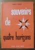 Souvenirs de Quatre Horizons. Drames vécus ou cotoyés.. NOAILLES, Marquise de.