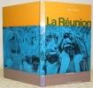 La Réunion. Photographies de André Serfati. Collection L'Atlas des Voyages. VAILLAND, Roger.