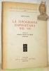 La tipograpfia Napoletana nel '500. Annali di Mattia Cancer ed Eredi. 1529 - 1595. Biblioteca di Bilbiografia Italiana LXV.. MANZI, Pietro.