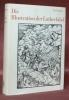 Die Illustrationen der Lutherbibel 1522-1700. Ein Stück abendländische Kultur- und Kirchengeschichte. Mit Verzeichnissen der Bildern, Bilder und ...