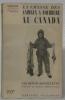 La chasse des animaux à fourrure au Canada. Préface de Pierre Defontaines. Géographie humaine. Collection dirigée par P. Deffontaines.. BROUILLETTE, ...