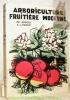 Arboriculture fruitière moderne. Avec 242 illustrations dont 167 photos hors-texte.. AUBERT, Ph. – LUGEON, A.