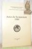 Actes du Symposium 1984. Unité d'enseignement et de recherche de Verte-Rive (Pully, Suisse). Travaux d'histoire militaire et de polémologie..
