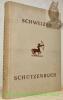 Schweizer Schützenbuch.. GURTNER, Othmar. hrsg.