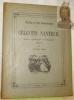 La vie et l'art romantiques. CELESTIN NANTEUIL, peintre, aquaforiste et litographe. 1813 - 1873.. MARIE, Aristide.