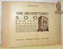 Temi architettonici. 500 schizzi 80 tavole.. GNONE, Tommaso.