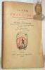 La Foire de Francfort (Exposition universelle et permanente au XVIe siècle). Traduit en Français pour la première fois sur l'édition originale de 1574 ...