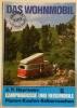 Das Wohnmobil. Campingbusse und Reisemobile, Plane - Kaufen - Selbermachen. 3. Auflage.. HEYMANN, Johannes P.