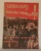 CATHOLIQUES NOUS VOUS TENDONS LA MAIN. Un nouveau camouflet moscoutaire..