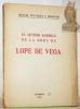 El sentido barroco de la obra de Lope de Vega.. FIGUEROA Y MIRANDA, Miguel.