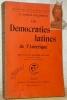 Les démocraties latines de l'Amérique. Préface de M. Raymond Poincaré. Bibliothèque de Philosophie Scientifique.. GARCIA-CALDERON, F.