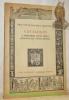 Contributo alla storia della tipografia. Libri rari stampati dal XV al XVIII secolo. Descritti ed offerti in vendita a prezzi netti in Lire italiane.. ...