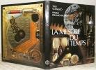 La mesure du temps. Photos Fernand Rausser. Dessins Jean-Bernard Siegfried.. BAILLOD, Gil.L.