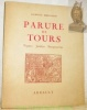Parure de Tours. Vignes. Jardins. Perspectives.. BERLUCHON, Laurence.