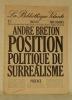 Position poltique du surréalisme.La Bibliothèque Volante, N.°2.. BRETON, André.
