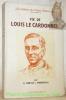 """Vie de LOUIS LE CARDONNEL.Collection : """"Les Cahiers des Poétes Catholiques"""", hors-série.. PONCHEVILLE, A. Mabille."""