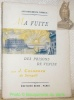 """Ma fuite des prisons de Venise. Coll. """"Les documents curieux."""" Illustrations de Paquereau.. CASANOVA DE SEINGALT, J."""