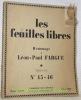 Hommage à Léon-Paul Fargue. Les feuilles libres. N° 45-46.. FARGUE, Léon-Paul).